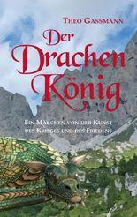 Der Drachen König