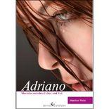 Adriano - Machtlos zwischen Leben und Tod