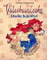 Katschawatscha und der blaue Welpe