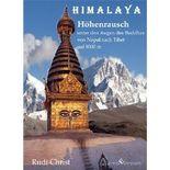 Himalaya - Höhenrausch unter den Augen des Buddhas