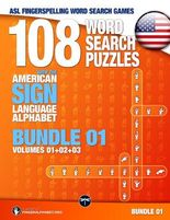 ASL Fingerspelling Games – 108 Word Search Puzzles with the American Sign Language Alphabet