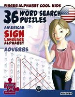 36 Word Search Puzzles with The American Sign Language Alphabet – Adverbs