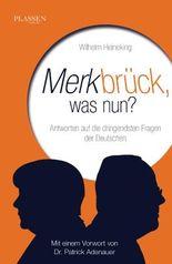 Merkbrück, was nun?