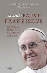 So denkt Papst Franziskus