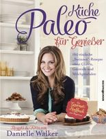 Paleo-Küche für Genießer