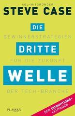 Die dritte Welle: Gewinnerstrategien für die Zukunft der Tech-Branche