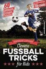 Clevere Fußballtricks für Kids