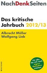 NachDenkSeiten: Das kritische Jahrbuch 2012/13