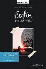 Berlin fotografieren - Architekturschätze und geheime Orte