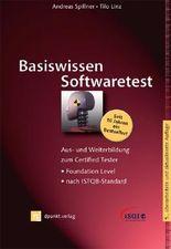 Basiswissen Softwaretest (iSQI-Reihe): Aus- und Weiterbildung zum Certified Tester - Foundation Level nach ISTQB-Standard