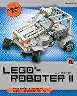 LEGO®-Roboter II - Inventor-Bot: Neue Modelle bauen mit LEGO® MINDSTORMS® NXT 2.0
