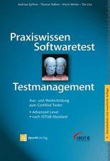 Praxiswissen Softwaretest - Testmanagement: Aus- und Weiterbildung zum Certified Tester - Advanced Level nach ISTQB-Standard (iSQI-Reihe)