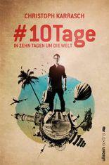 #10 Tage - In zehn Tagen um die Welt