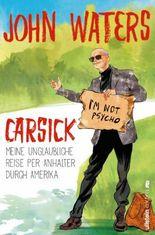 Carsick - Meine unglaubliche Reise per Anhalter durch Amerika
