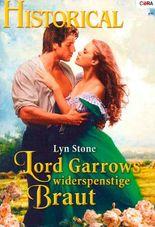 Lord Garrows widerspenstige Braut