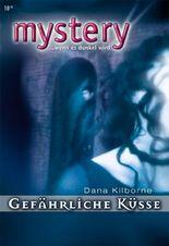 Gefährliche Küsse (MYSTERY 273) (German Edition)