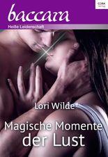 Magische Momente der Lust