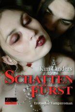 Schattenfürst: Erotischer Vampirroman