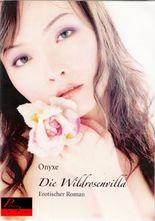 Die Wildrosenvilla: Erotischer Roman