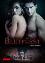 Blutfürst: Erotischer Vampirroman (Dcera-Reihe 3) (German Edition)