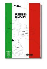 Reisebuch Italien - Ihr persönliches Reisetagebuch