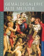 Gemäldegalerie Alte Meister. Deutsche Ausgabe