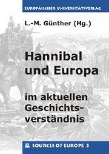 Hannibal und Europa im aktuellen Geschichtsverständnis