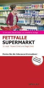 Fettfalle Supermarkt