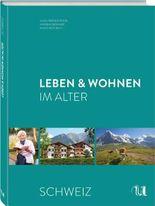 Leben & Wohnen im Alter – Schweiz