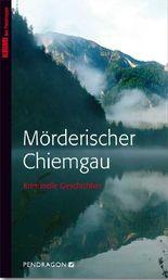 Mörderischer Chiemgau