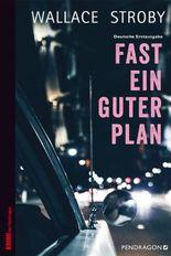 Fast ein guter Plan