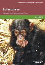 Schimpansen: Kleine Monster und liebenswerte Wesen