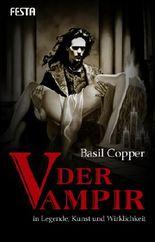 Der Vampir in Legende, Kunst und Wirklichkeit