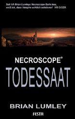Brian Lumleys Necroscope Band 5: Todessaat: Fantastischer Thriller