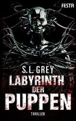 Labyrinth der Puppen: Thriller