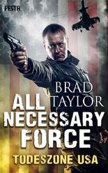 All Necessary Force – Todeszone USA