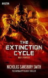 The Extinction Cycle - Buch 1: Verpestet