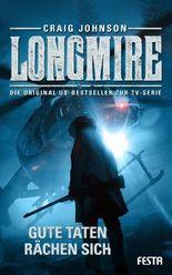 Longmire: Gute Taten rächen sich