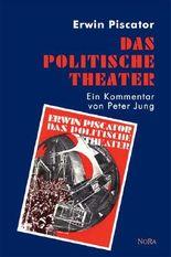 Erwin Piscator: Das politische Theater