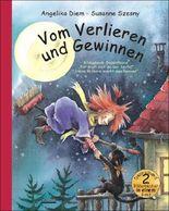 """Vom Verlieren und Gewinnen – Bilderbuch-Doppelband: enthält die Titel """"Für mich bist du der Beste!"""" und """"Hexe Pollonia macht das Rennen""""."""