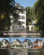 Das Frankfurter Holzhausenviertel vom Weiherhaus zum Wohnquartier