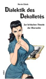 Dialektik des Dekolletés