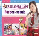 Selena Lin: Farben-Schule