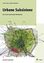 Urbane Subsistenz: Die zweite Quelle des Wohlstands