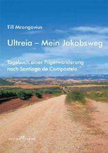 Ultreia - Mein Jakobsweg