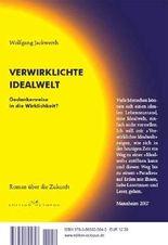 Verwirklichte Idealwelt /Mein Weltmodell