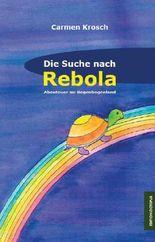 Die Suche nach Rebola