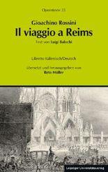Gioachino Rossini: Il viaggio a Reims ossia L'albergo del Giglio d'Oro (Die Reise nach Reims oder Das Hotel zur goldenen Lilie)