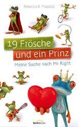 19 Frösche und ein Prinz*