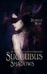 Succubus Shadows - Die dunkle Seite der Versuchung